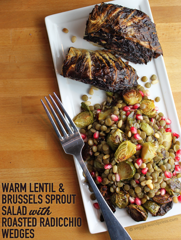 Warm Lentil & Brussels Sprout Salad with Roasted Radicchio Wedges