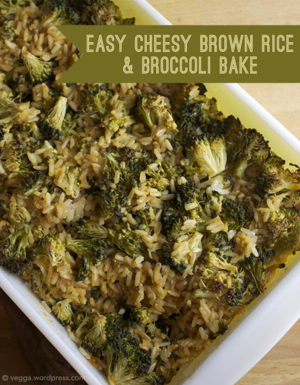 Easy Cheesy Broccoli & Brown Rice Bake | vegga