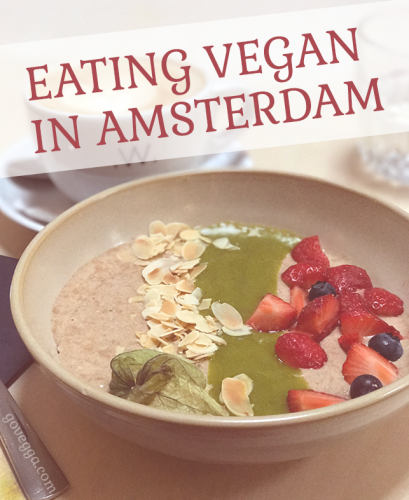 Eating vegan in Amsterdam // how to find vegan food in Amsterdam // govegga.com